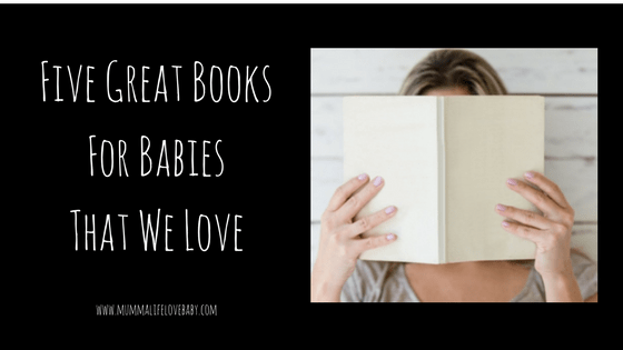 Five Great Books For Babies That We Love