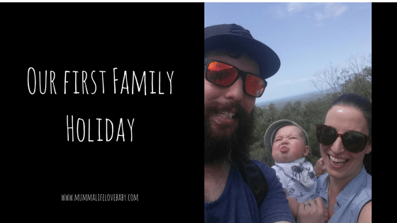 Our first Family Holiday