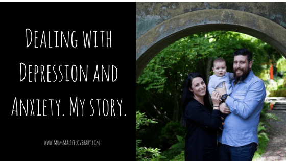 Dealing with Depression and Anxiety. My story.