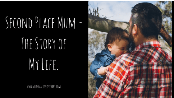 Second Place Mum - The Story of My Life