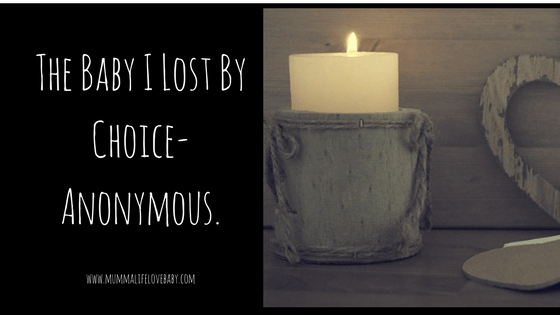 The Baby I Lost By Choice- Anonymous