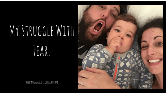 My Struggle With Fear