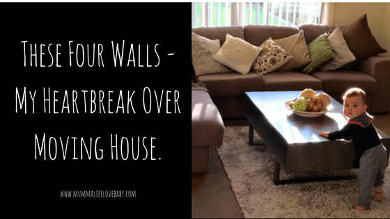 These Four Walls - My Heartbreak Over Moving House