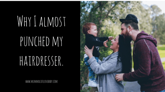 Why I almost punched my hairdresser