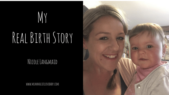 My Real Birth Story - Nicole Langmaid