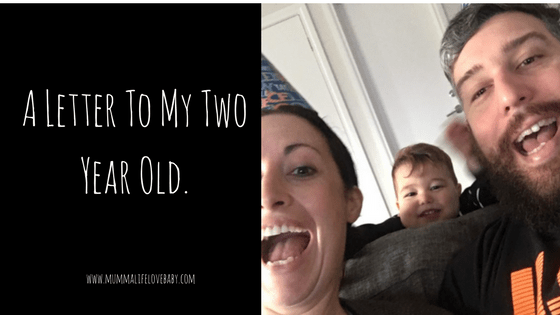A Letter To My Two Year Old